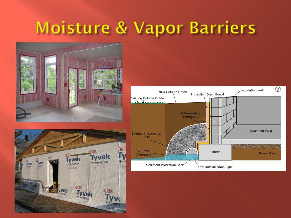 Moisture & Vapor Barriers