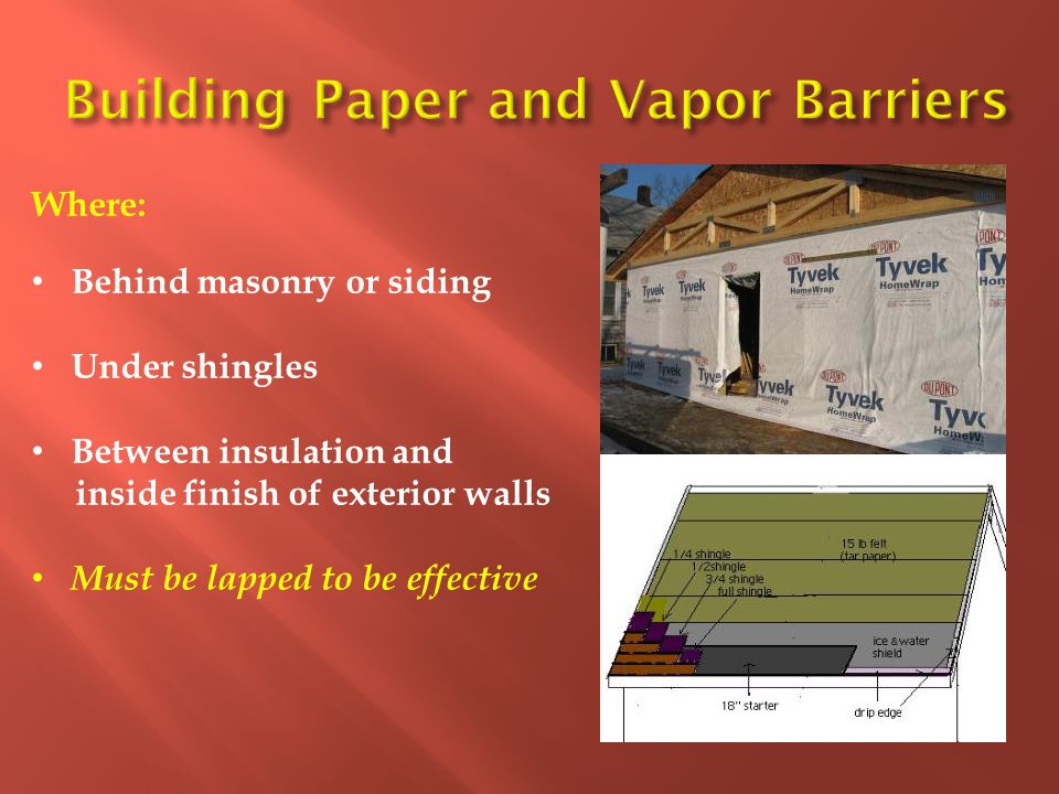 Building Paper and Vapor Barriers