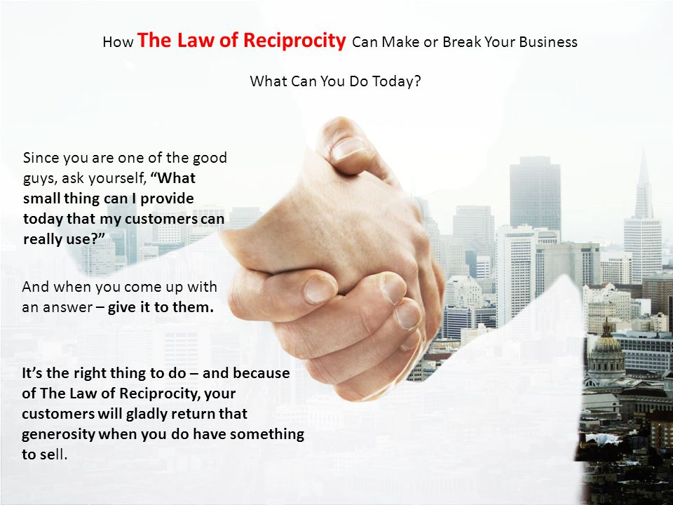 How The Law of Reciprocity Can Make or Break Your Business