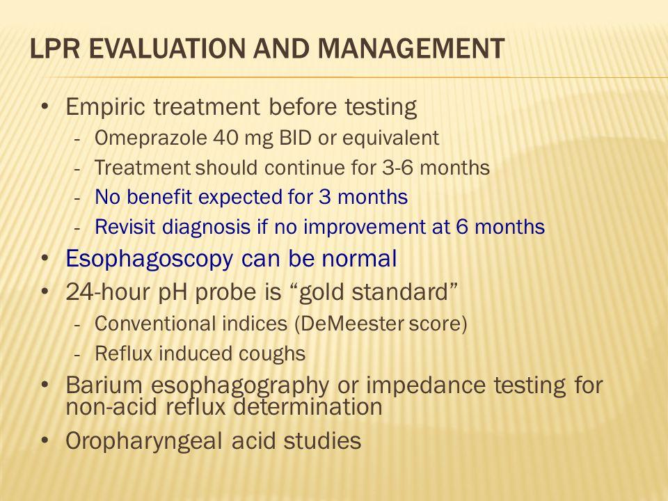 LPR Evaluation and Management
