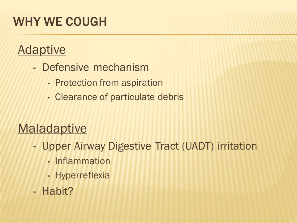 Why We Cough Adaptive Maladaptive Defensive mechanism