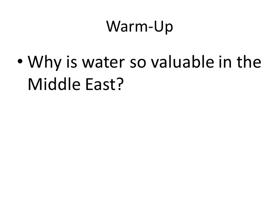 Why is water so valuable in the Middle East