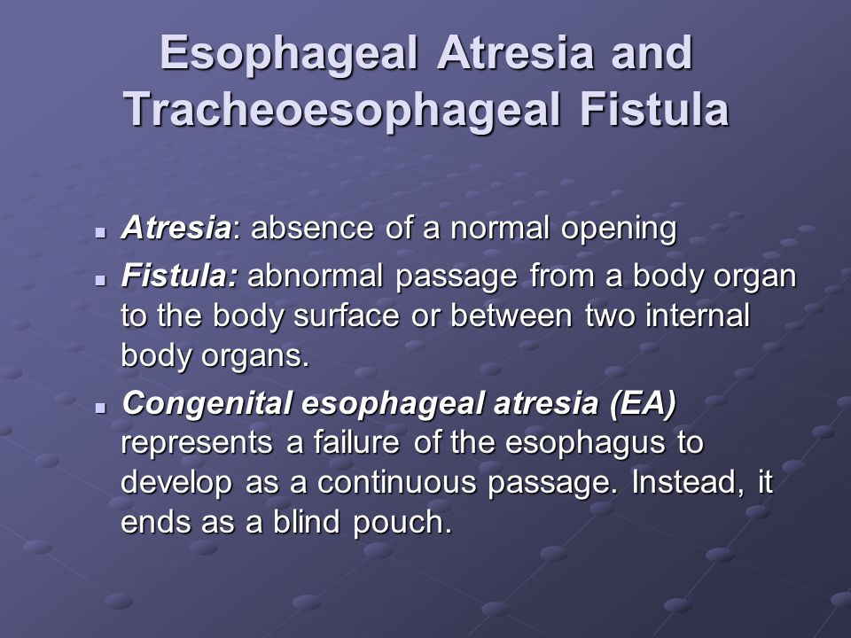 Esophageal Atresia and Tracheoesophageal Fistula