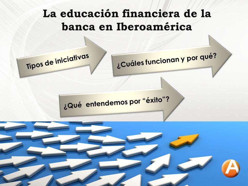 La educación financiera de la banca en Iberoamérica