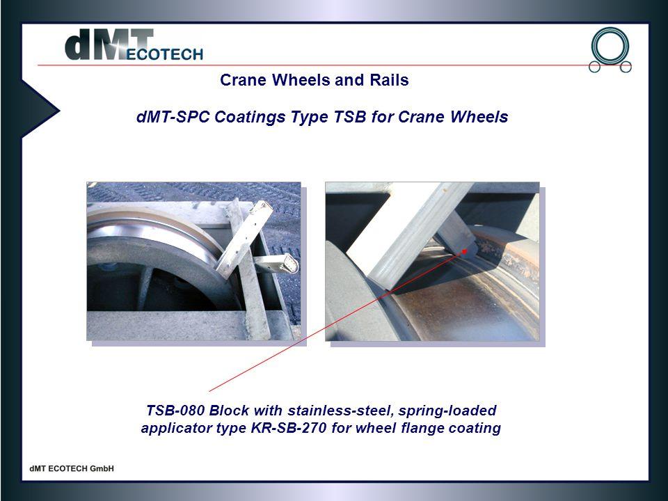 dMT-SPC Coatings Type TSB for Crane Wheels