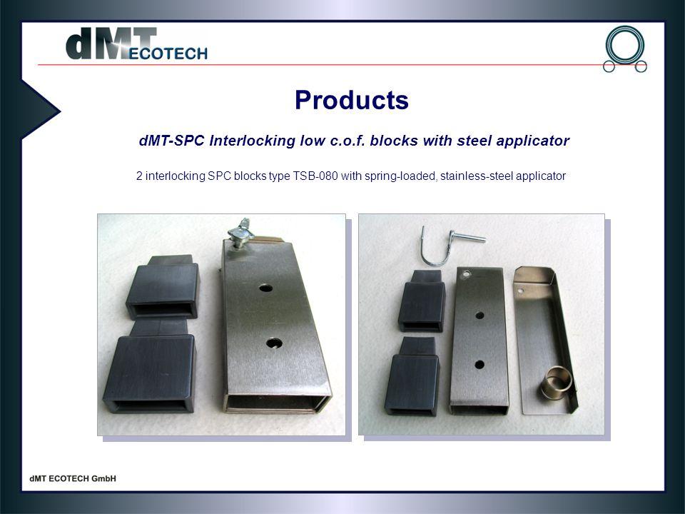 dMT-SPC Interlocking low c.o.f. blocks with steel applicator