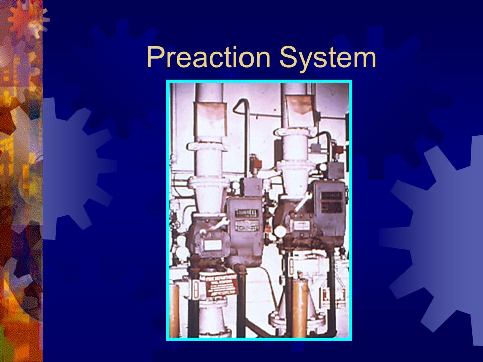 Preaction System
