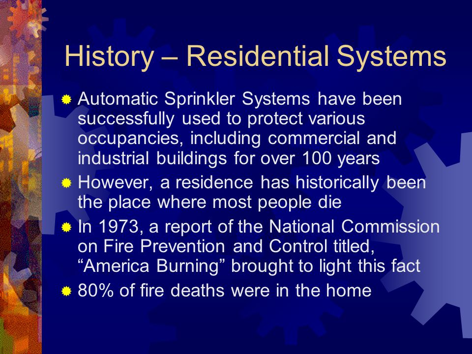 History – Residential Systems