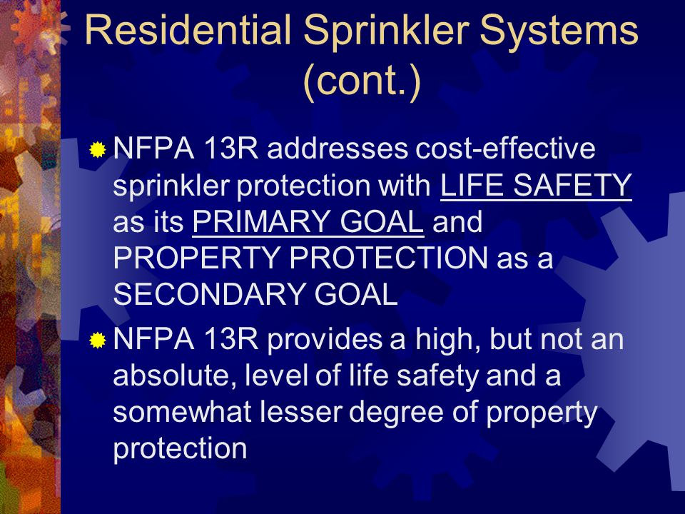 Residential Sprinkler Systems (cont.)
