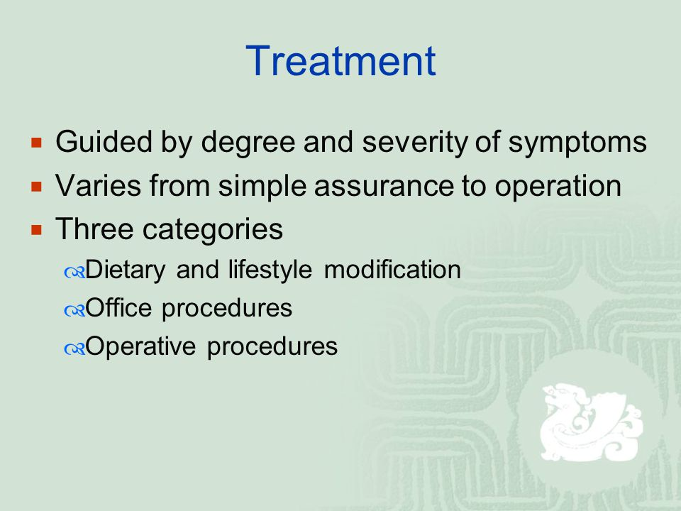 Treatment Guided by degree and severity of symptoms