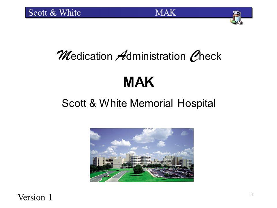 MAK Scott & White Memorial Hospital Scott & White MAK