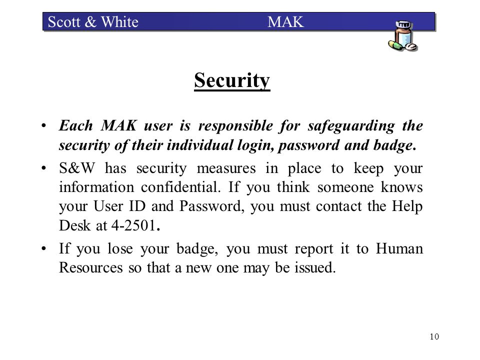 Security Scott & White MAK