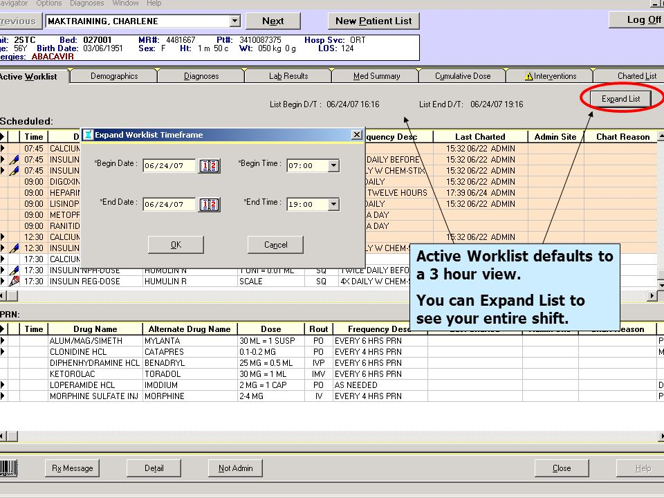 Active Worklist defaults to a 3 hour view.