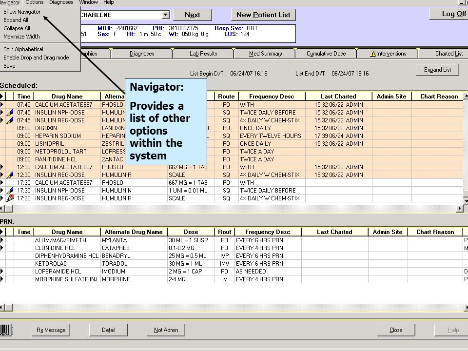 Navigator: Provides a list of other options within the system