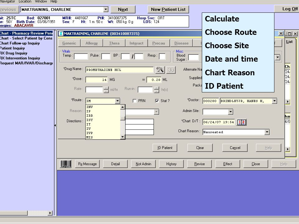 Calculate Choose Route Choose Site Date and time Chart Reason ID Patient