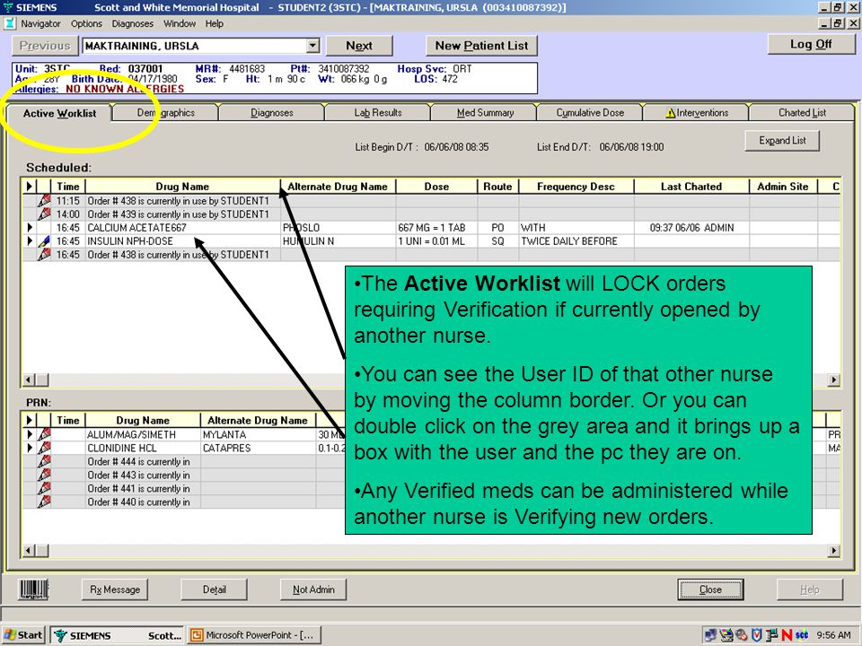 The Active Worklist will LOCK orders requiring Verification if currently opened by another nurse.