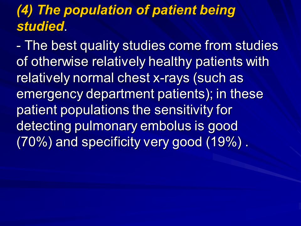 (4) The population of patient being studied.