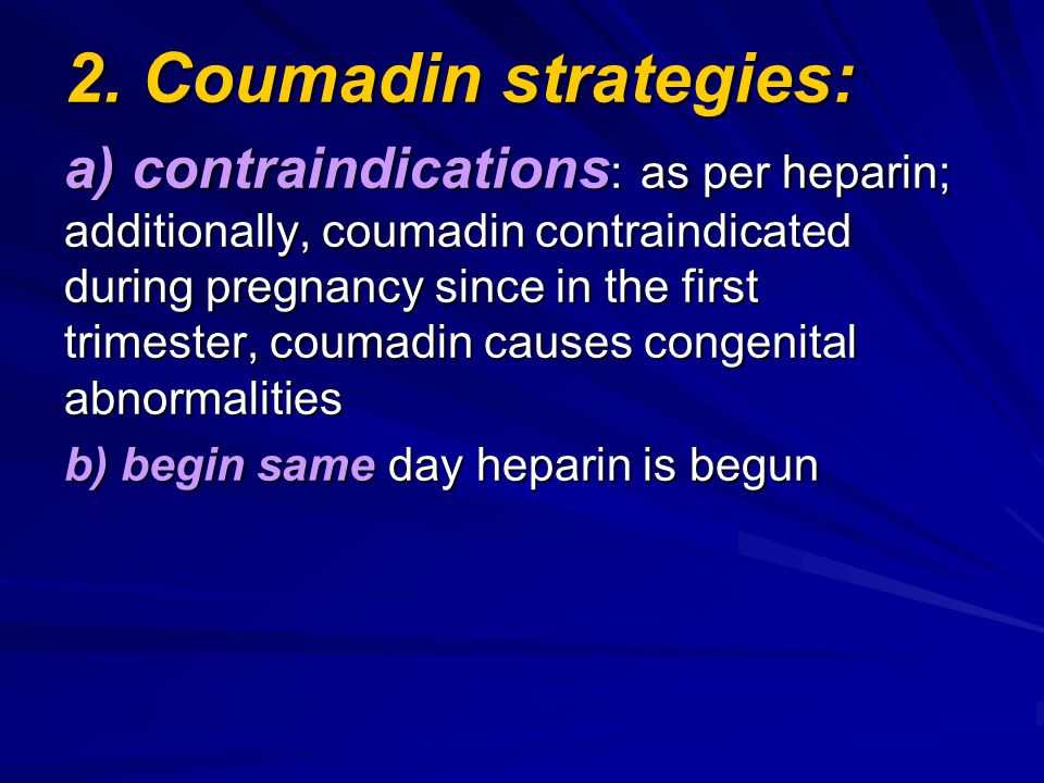 2. Coumadin strategies: