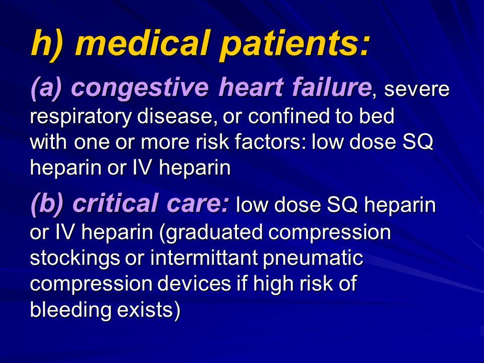 h) medical patients: