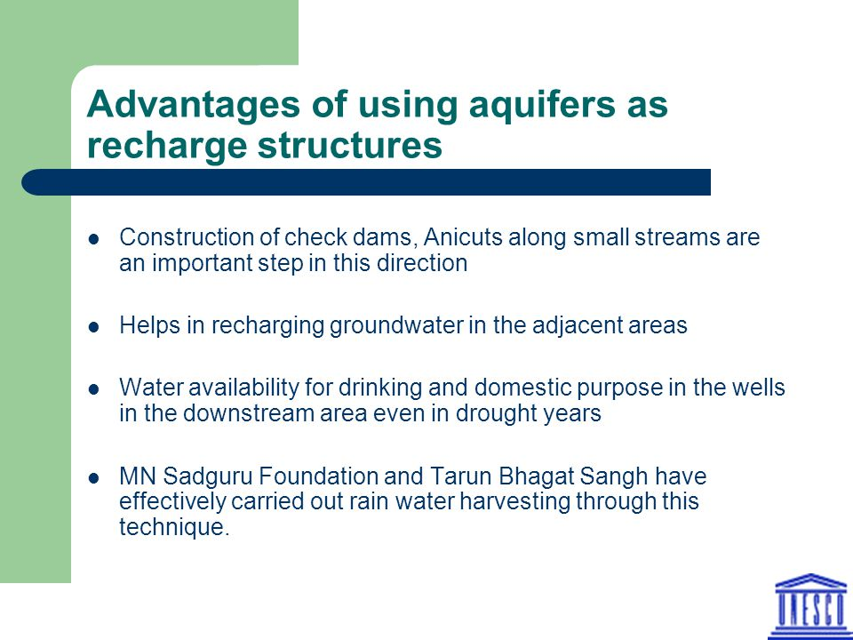 Advantages of using aquifers as recharge structures