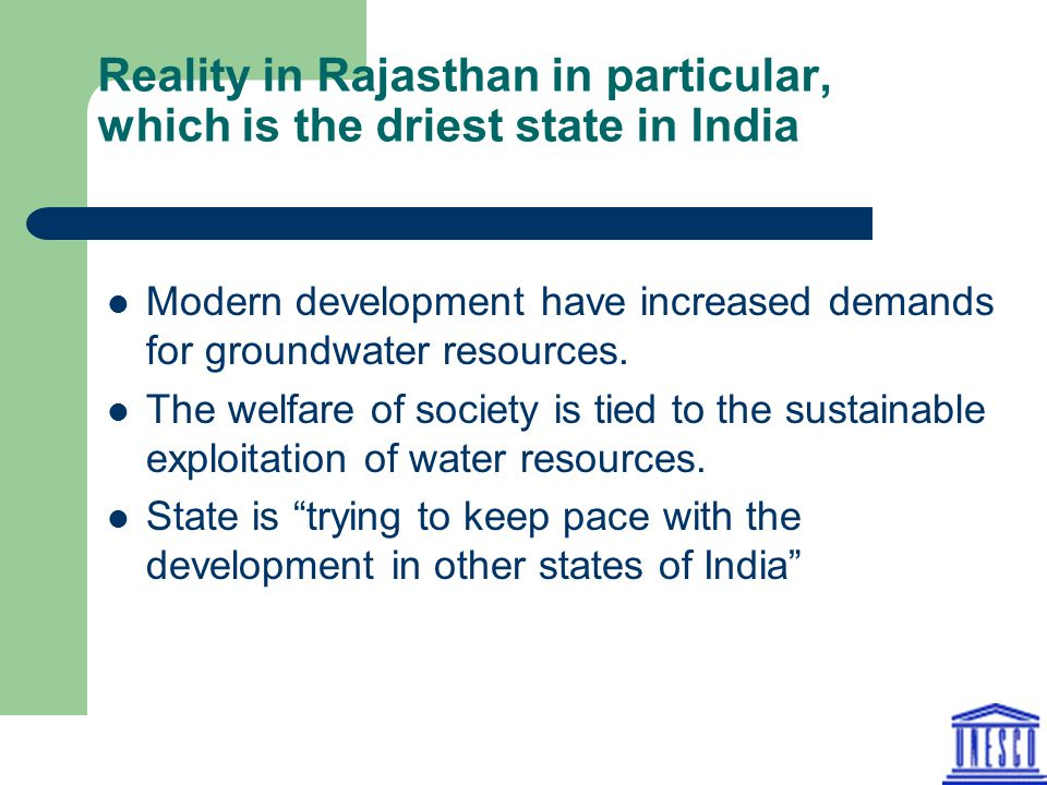 Reality in Rajasthan in particular, which is the driest state in India