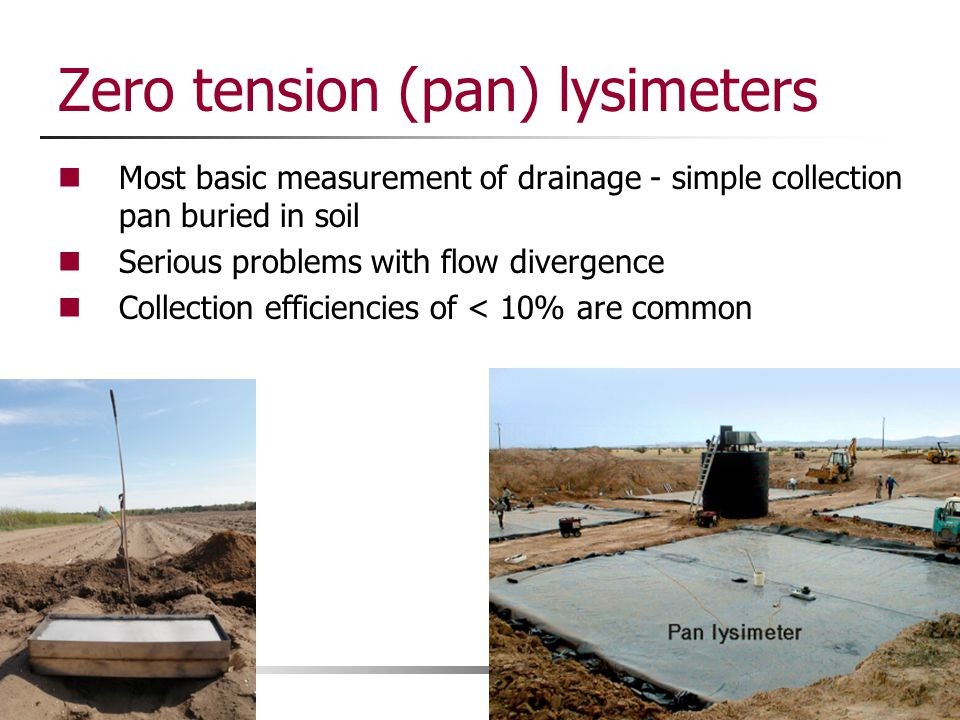 Zero tension (pan) lysimeters