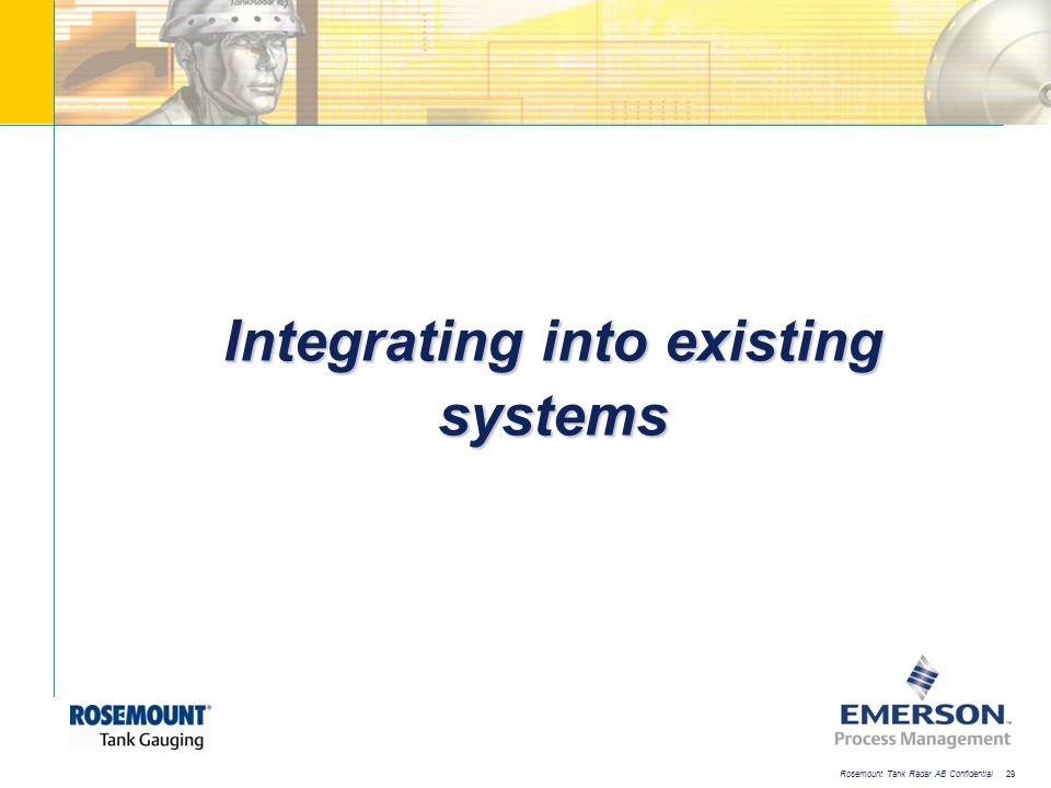 Integrating into existing systems