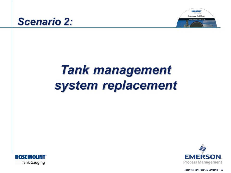 Tank management system replacement