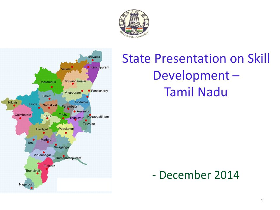 State Presentation on Skill Development – Tamil Nadu - December 2014