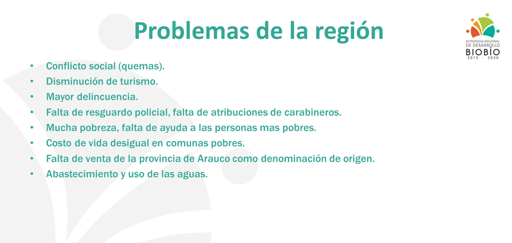 Problemas de la región Conflicto social (quemas).