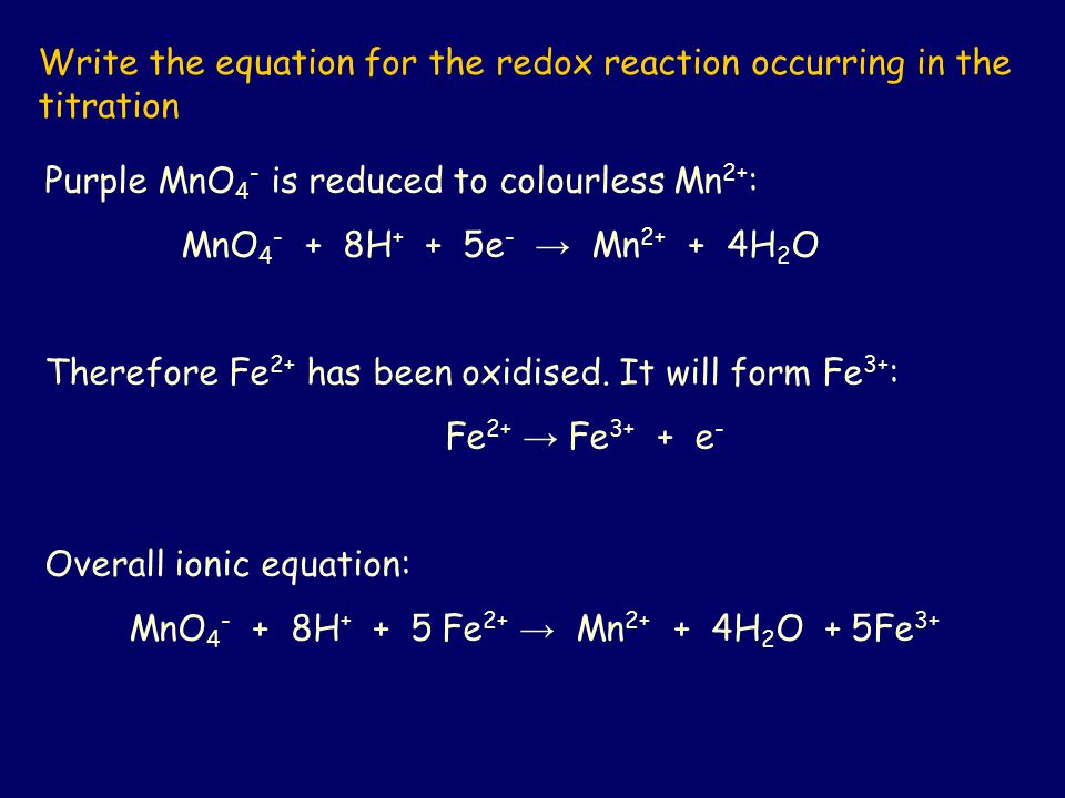 Write the equation for the redox reaction occurring in the titration