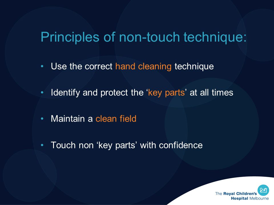 Principles of non-touch technique: