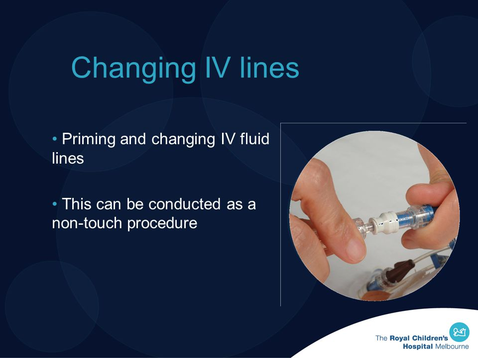 Changing IV lines Priming and changing IV fluid lines