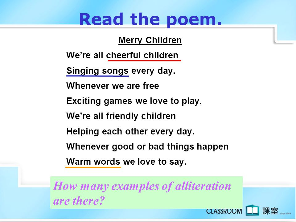 Read the poem. How many examples of alliteration are there