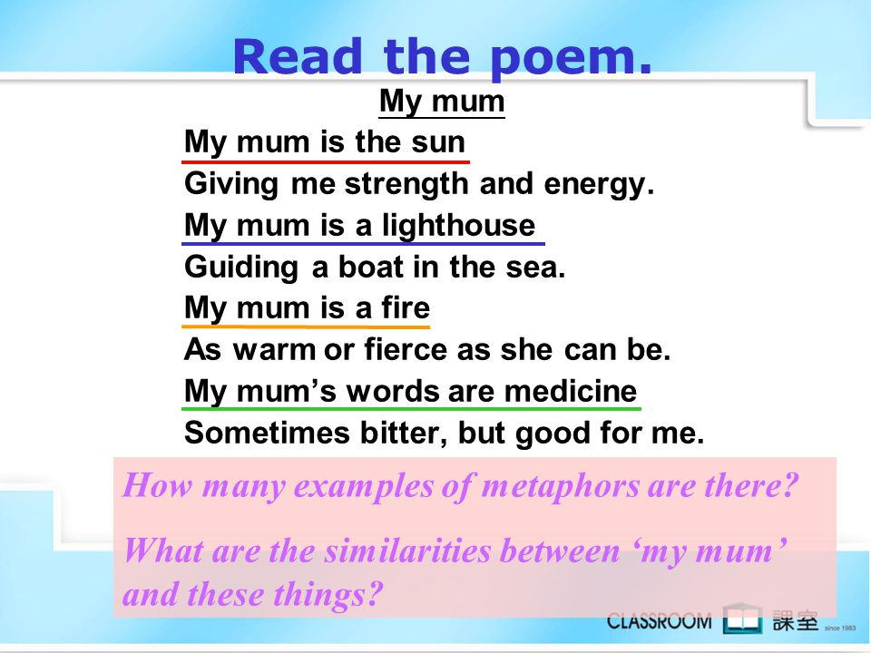 Read the poem. How many examples of metaphors are there