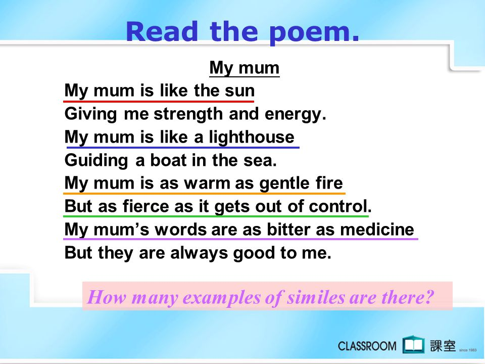 Read the poem. How many examples of similes are there My mum