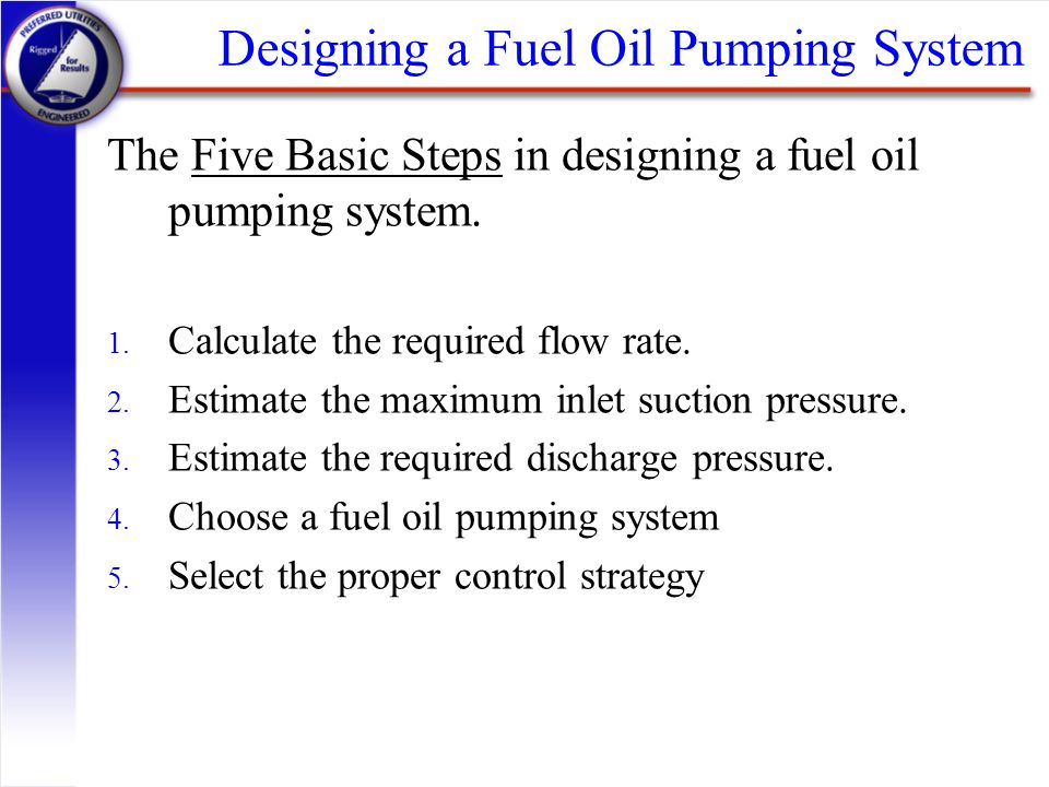 Designing a Fuel Oil Pumping System