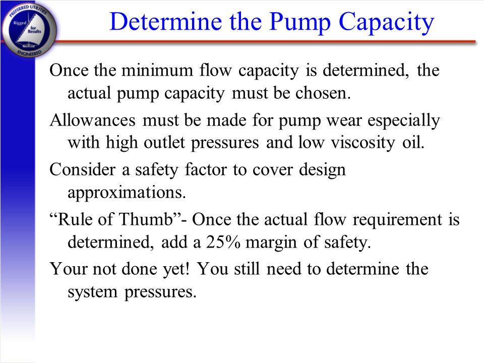 Determine the Pump Capacity