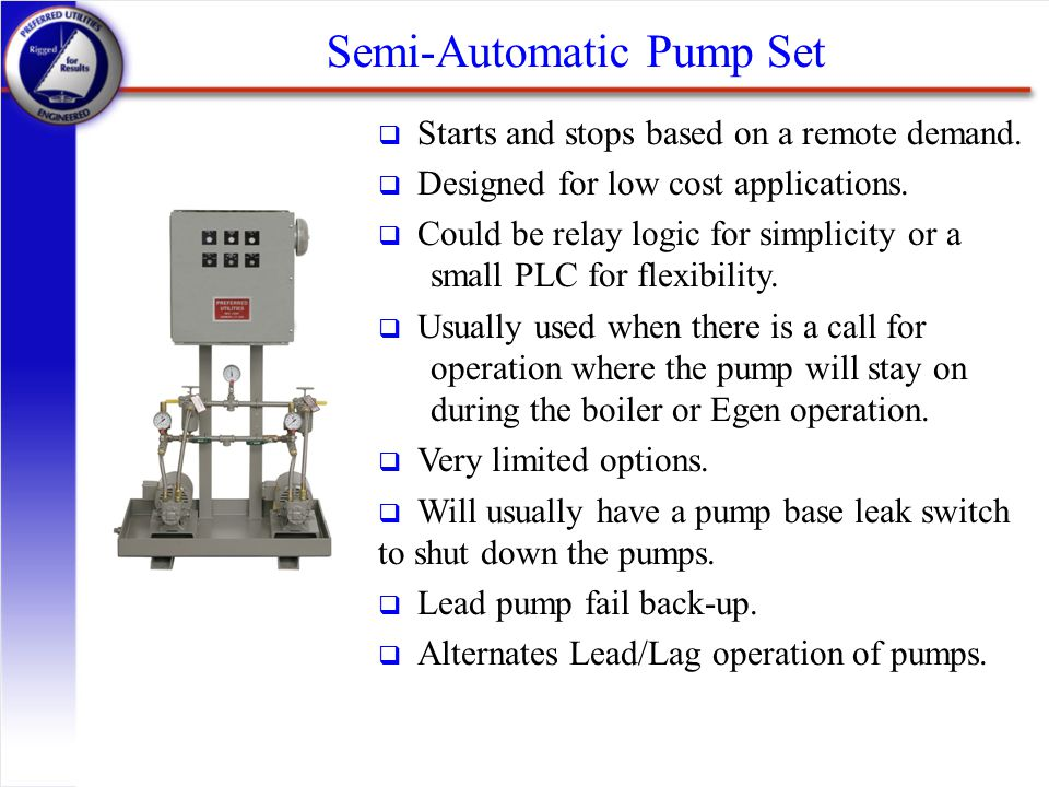 Semi-Automatic Pump Set