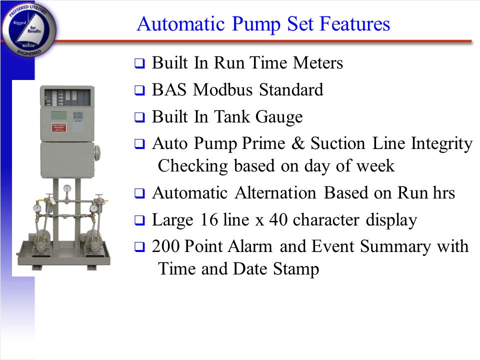 Automatic Pump Set Features