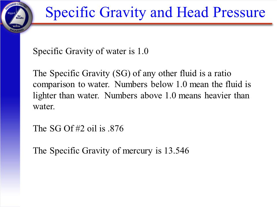 Specific Gravity and Head Pressure