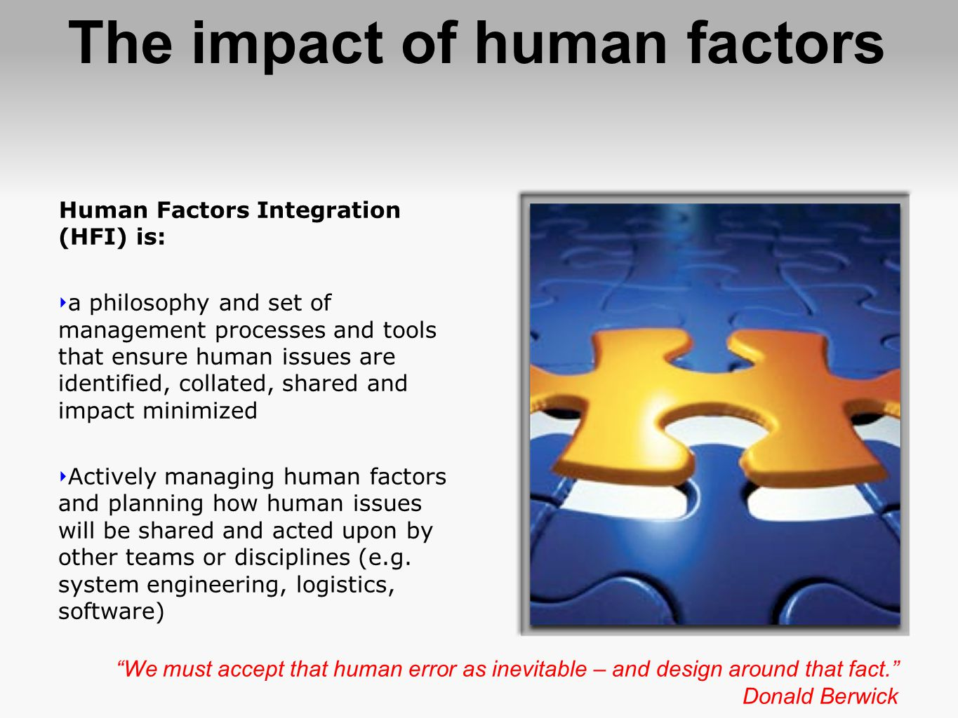 The impact of human factors