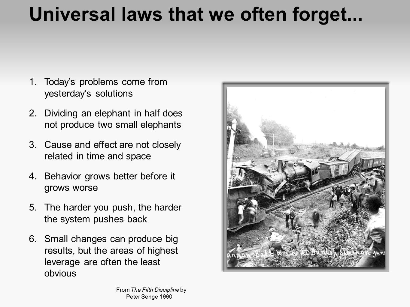 Universal laws that we often forget...
