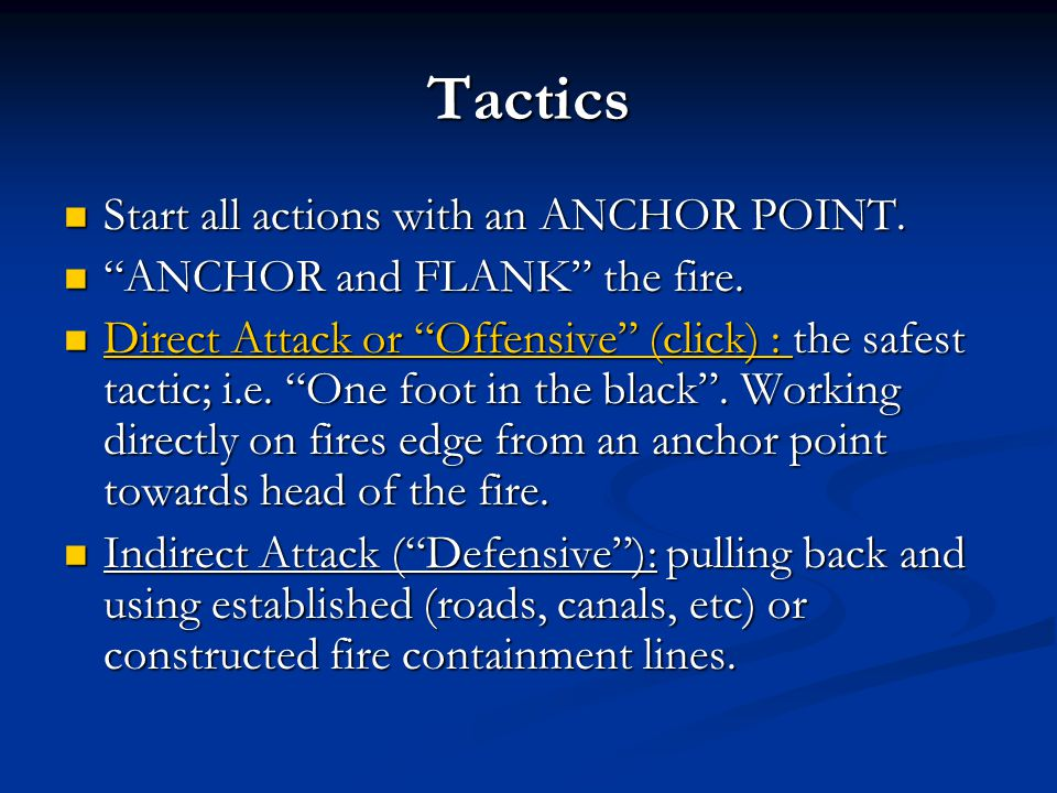 Tactics Start all actions with an ANCHOR POINT.