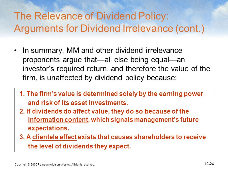The Relevance of Dividend Policy: Arguments for Dividend Irrelevance (cont.)