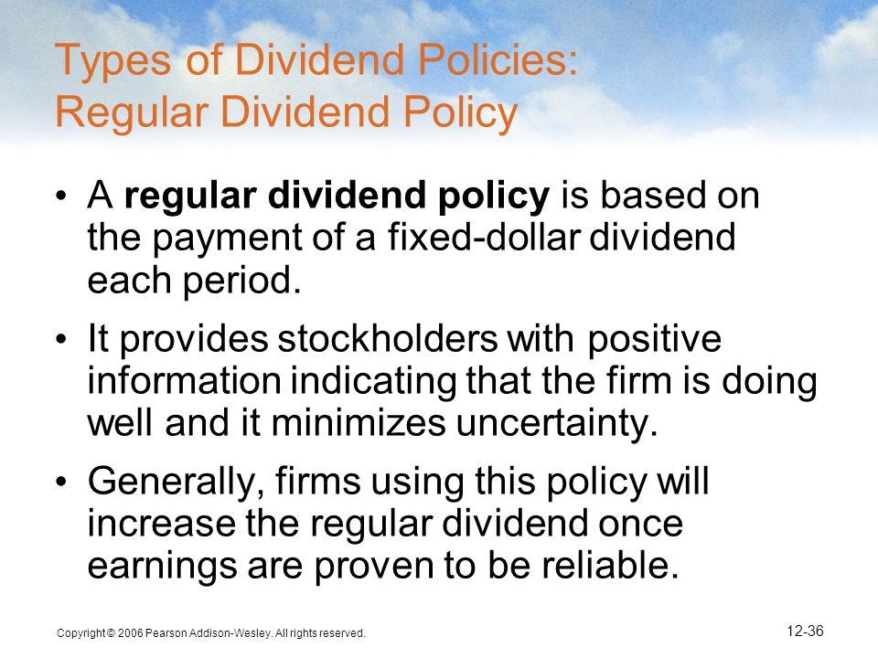 Types of Dividend Policies: Regular Dividend Policy