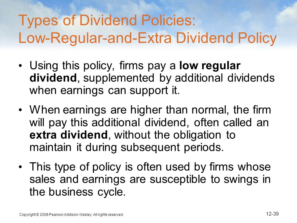 Types of Dividend Policies: Low-Regular-and-Extra Dividend Policy