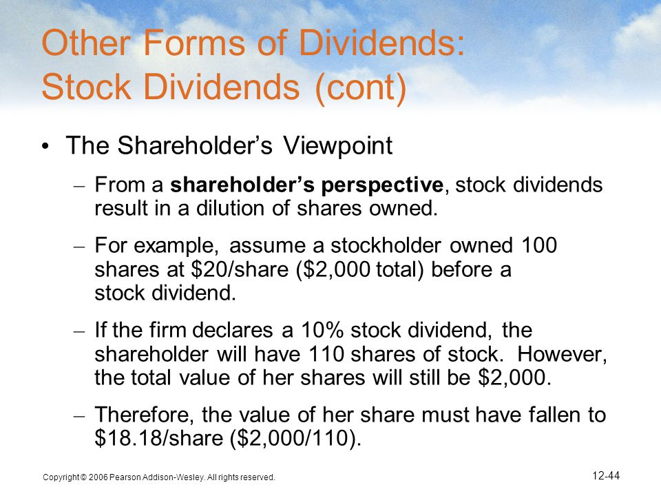 Other Forms of Dividends: Stock Dividends (cont)