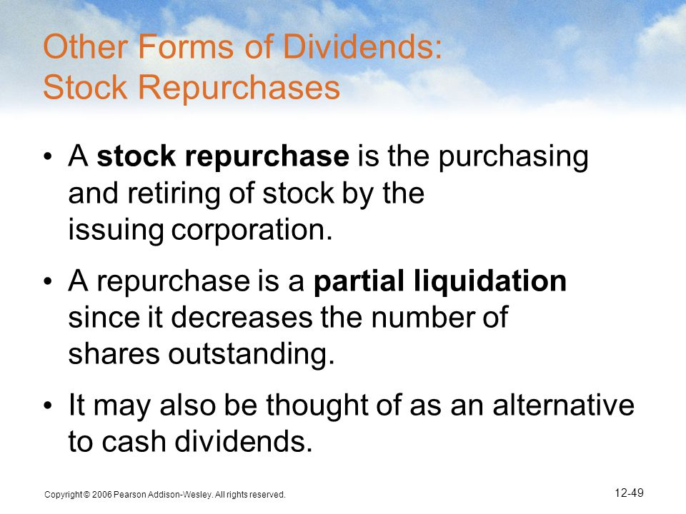 Other Forms of Dividends: Stock Repurchases