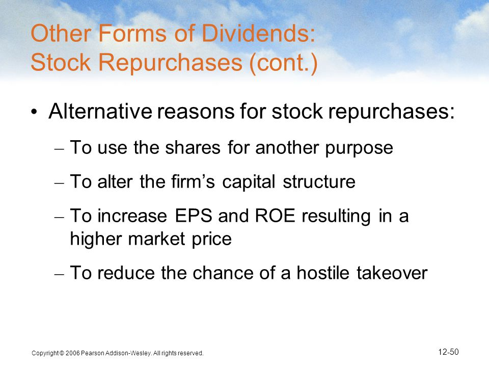 Other Forms of Dividends: Stock Repurchases (cont.)